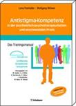 """Buchcover """"Antistigma-Kompetenz in der psychiatrisch- psychotherapeutischen und psychosozialen Praxis. Das Trainingsmanual"""""""